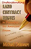 Understanding Land Contract Homes: In Pursuit of the American Dream