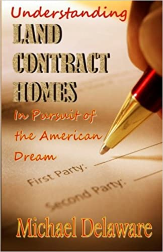 Understanding Land Contract Homes: In Pursuit Of The American