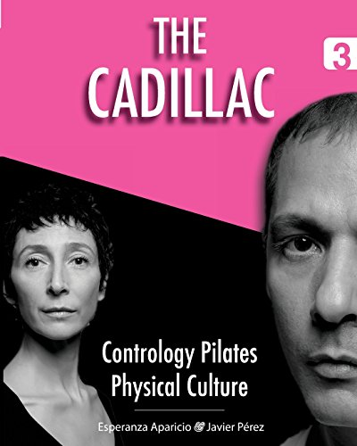 The Cadillac (Contrology Pilates Physical Culture) (Volume 3)