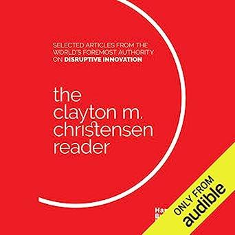 Amazon com: The Clayton M  Christensen Reader (Audible Audio