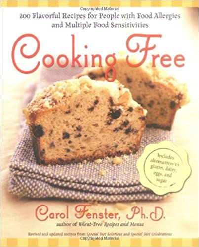 Book Cooking Free: 220 Flavourful Recipes for People with Food Allergies and Multiple Food Sensitivities