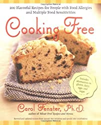 Cooking Free : 200 Flavorful Recipes for People with Food Allergies and Multiple Food Sensitivities
