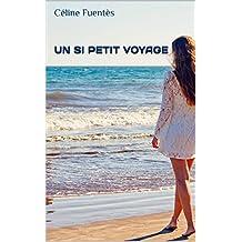 Un si petit voyage: Nouvelle-Calédonie : le roman feel good (French Edition)