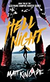 Hell Night (Alex Rains, Vampire Hunter Book 2)