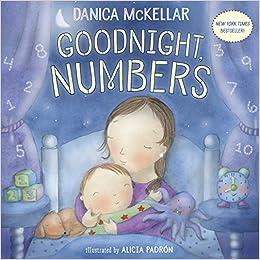 Goodnight, Numbers: Danica McKellar, Alicia Padron