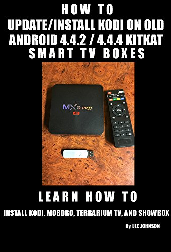 Amazon com: HOW TO UPDATE/INSTALL KODI ON OLD ANDROID 4 4 2/4 4 4