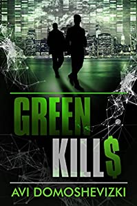 Green Kills by Avi Domoshevizki ebook deal