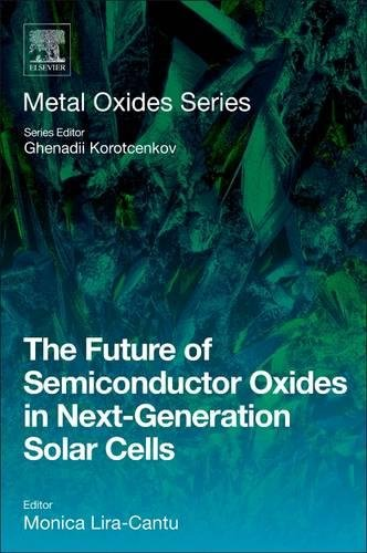 The Future Of Semiconductor Oxides In Next Generation Solar Cells  Metal Oxides