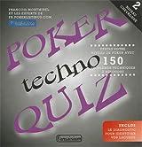 Poker Techno Quiz : Tome 2, Niveau chevronné : testez votre niveau de poker avec 150 problèmes techniques à résoudre