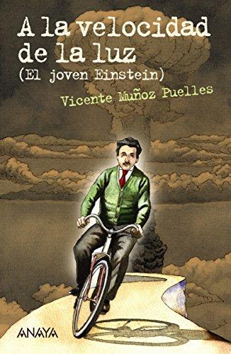 A la velocidad de la luz (Literatura Juvenil (A Partir De 12 Años)