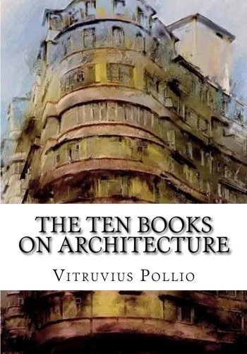 The Ten Books on Architecture