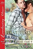 The Ties That Bind [Cade Creek 9] (Siren Publishing The Stormy Glenn ManLove Collection)