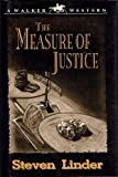 The Measure of Justice, Steven Linder, 0802741347