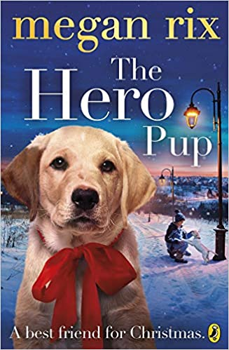 Download Hero Pup The By Megan Rix