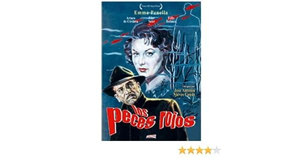 Los Peces Rojos [DVD]: Amazon.es: Emma Penella, Arturo De Cordova, Felix Dafauce, Pilar Soler, Varios, Jose Antonio Nieves Conde: Cine y Series TV