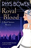 Royal Blood (Her Royal Spyness) by Rhys Bowen (2016-06-02)