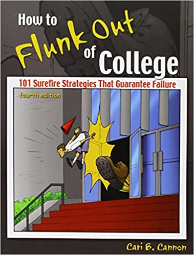 Essay on why do students flunk out of college