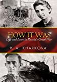 How It Was, V. A. Kharkova, 1479704555
