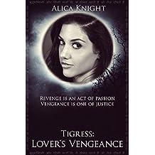 Tigress Book II, Part #4: Lover's Vengeance (Rakshasa 9)