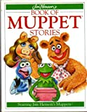 Unknown Binding Jim Henson's Book of Muppet Stories Book