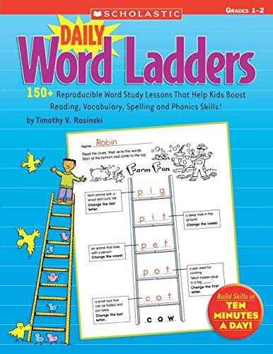 Daily Word Ladders: Grades 1–2: 150+ Reproducible Word Study Lessons That Help Kids Boost Reading, Vocabulary, Spelling and Phonics Skills! (Words That Start With Short U Vowel Sound)