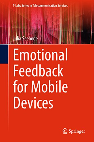 (Emotional Feedback for Mobile Devices (T-Labs Series in Telecommunication Services))