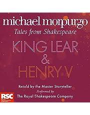 King Lear and Henry V: Michael Morpurgo's Tales from Shakespeare