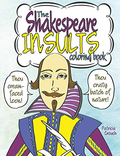 The Shakespeare Insults Coloring Book
