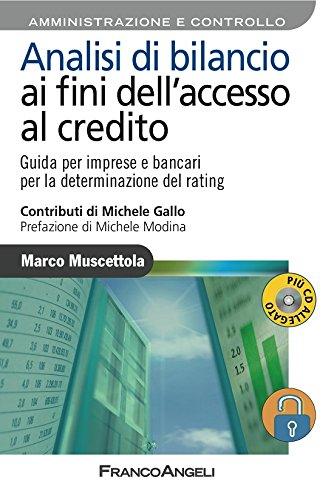 Download Analisi di bilancio ai fini dell'accesso al credito. Guida per imprese e bancari per la determinazione del rating (Italian Edition) Pdf