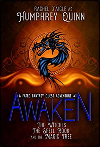 Awaken (The Witches, The Spell Book, and The Magic Tree) (A