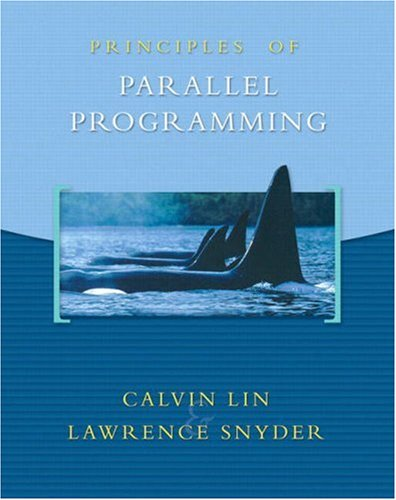 Principles of Parallel Programming by Pearson