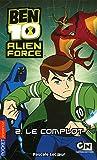 2. Ben 10 Alien Force - Le complot