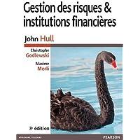 Gestion des risques et Institutions financières 3e ed
