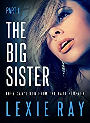 The Big Sister - Part One