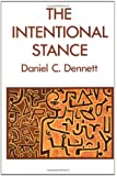 The Intentional Stance (MIT Press)