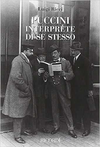 Puccini Interprete Di Se Stesso Livre Sur La Musique L