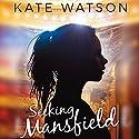 Seeking Mansfield Audiobook by Kate Watson Narrated by Kirby Heyborne, Elizabeth Evans