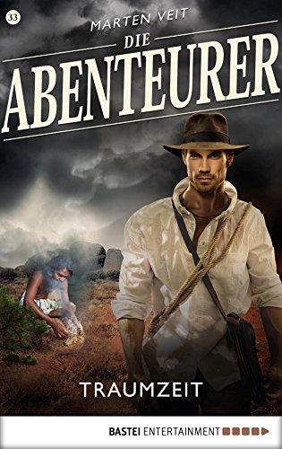 Die Abenteurer - Folge 33: Traumzeit (Auf den Spuren der Vergangenheit) (German - Hut 33