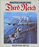 img - for Battle over the Third Reich: Air War over Germany 1943-1945 book / textbook / text book