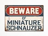 Beware of Miniature Schnauzer Cute Dog Breed Refrigerator Magnet