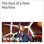 The Soul of a New Machine | Kevin Baker