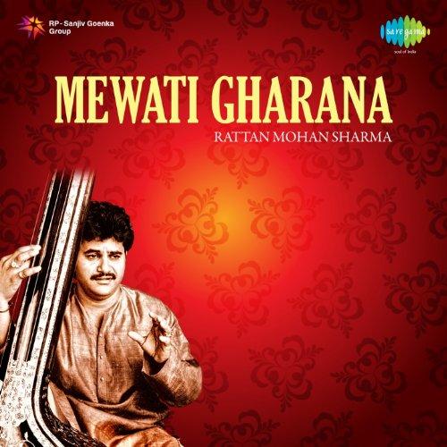 Rattan Mohan Sharma - Mewati Gharana (Rattan Mohan Sharma)