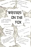 img - for Writers on the Fox: A Short Collection of the Musings, Memoirs and Mysteries of a Magical Group: The Writers on the Fox (Writers on the Fox Anthology) (Volume 1) book / textbook / text book