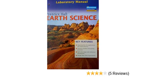 Laboratory Manual to accompany Earth Science: PRENTICE HALL