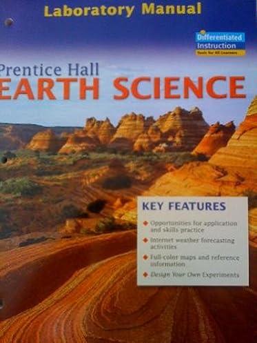 laboratory manual to accompany earth science prentice hall rh amazon com earth science lab manual 8th edition Earth Science Week