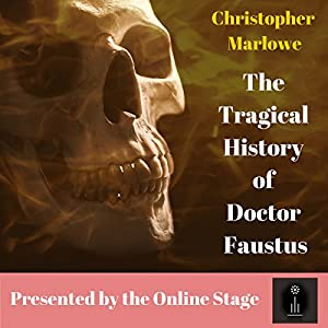 The Tragical History of Doctor Faustus Audiobook