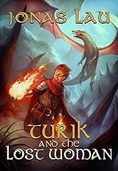 Turik and the Lost Woman (Turik Saga Book 1) by [Lau, Jonas]