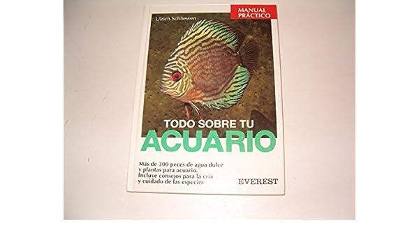 Todo Sobre Tu Acuario (Spanish) Hardcover – 1997