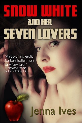 Book: Snow White And Her Seven Lovers by Jenna Ives