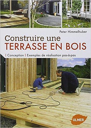 Construire Une Terrasse En Bois Conception Exemples De